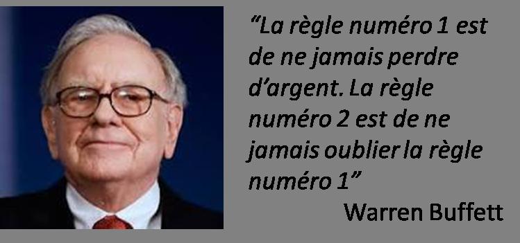 la regle numero 1 est de ne jamais perdre d argent Warren Buffett